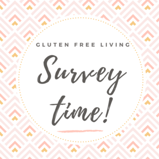 Gluten Free Living: Survey Time!